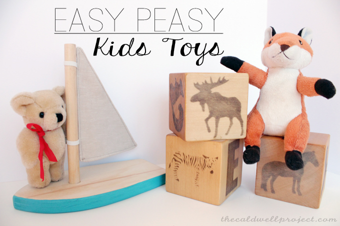 Easy and quick diy kids toys the caldwell project for Easy diy toys